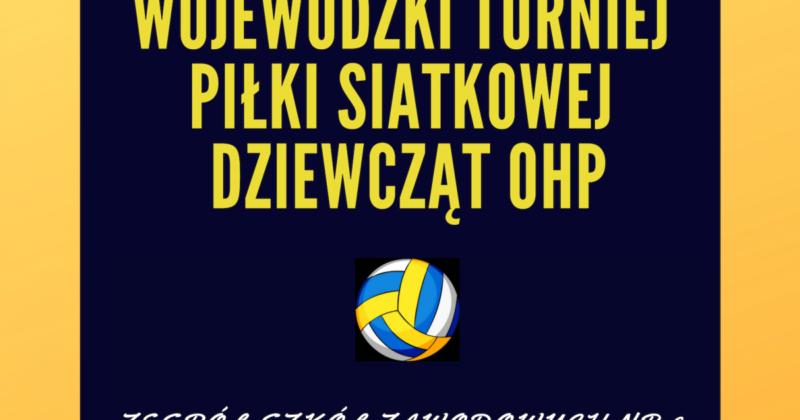 WOJEWÓDZKI TURNIEJ PIŁKI SIATKOWEJ DZIEWCZĄT OHP W STARACHOWICACH – 11.12.2018
